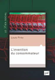 L'invention du consommateur, Louis Pinto