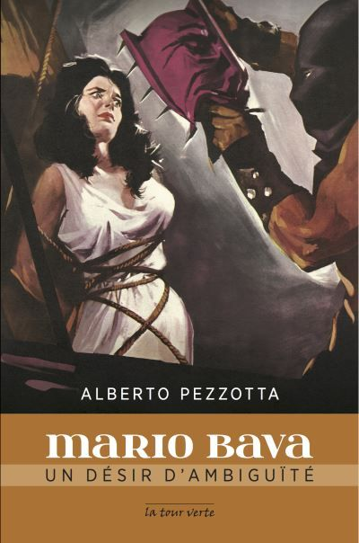 Mario Bava, Un désir d'ambiguïté, Alberto Pezzotta