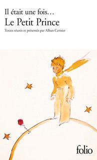 Il était une fois... Le Petit Prince d'Antoine de Saint-Exupéry