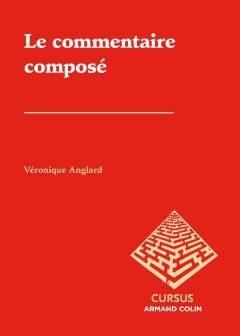 Le commentaire composé, Véronique Anglard