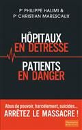 Hôpitaux en détresse. Patients en danger