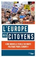 L'Europe des citoyens : une nouvelle feuille de route politique pour l'Europe