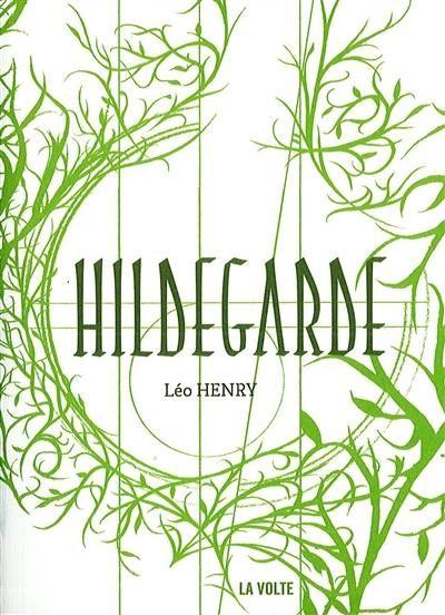 Hildegarde, Léo Henry