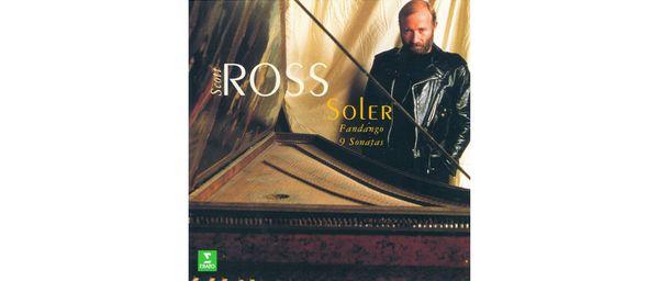Cover of Scott Ross's 1997 recording of Antonio Soler's Fandango and 9 Sonatas