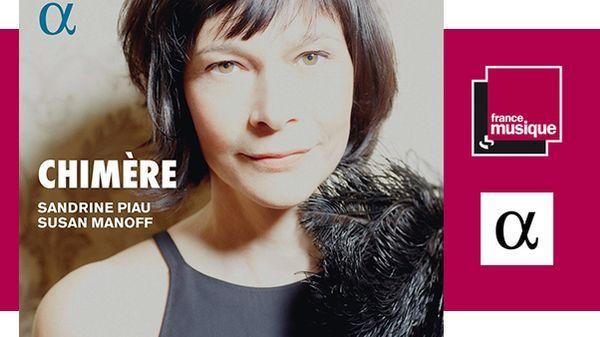 Sandrine Piau et Susan Manoff - Chimère