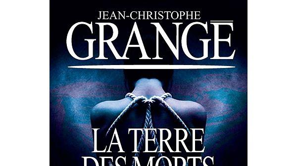 La terre des morts de Jean-Christophe Grangé éditions Albin Michel