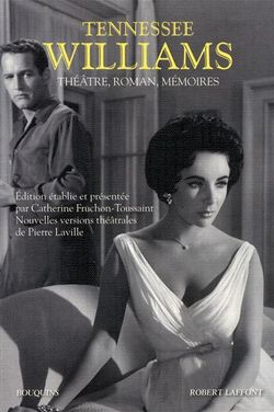 Tennessee Williams : Théâtre, roman, mémoires