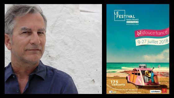 Festival Radio France Occitanie Montpellier édition 2018 / Jean-Pierre Rousseau