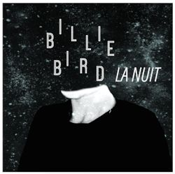 "Billie Bird, ""La nuit"""