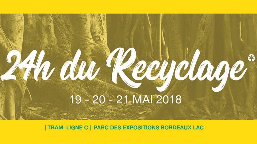 les 24h du recyclage à Bordeaux