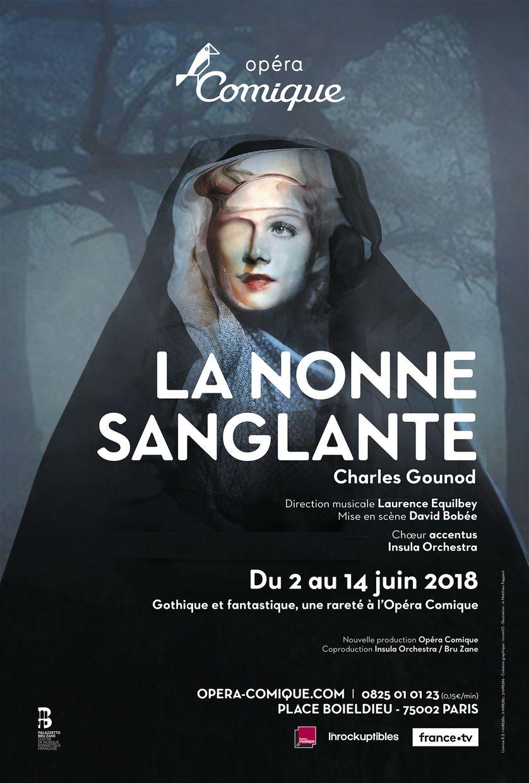 La Nonne sanglante, Charles Gounod, dir musicale Laurence Equilbey, mes David Bobée