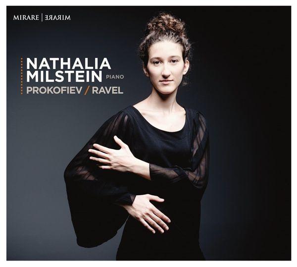 Nathalia Milstein joue Prokofiev et Ravel © Mirare