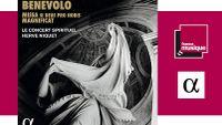 Sortie CD : Hervé Niquet et le Concert Spirituel : Orazio Benevolo - Missa si deus pro nobis magnificat