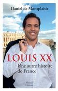 Louis XX : une autre histoire de France