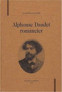 Alphonse Daudet romancier, Anne-Simone Dufief