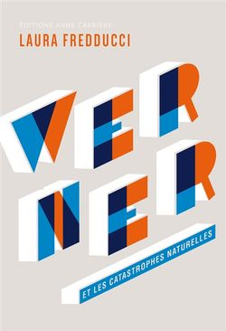 Werner et les catastrophes naturelles de Laura Fredducci