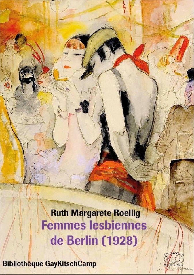 Femmes lesbiennes de Berlin (1928), Ruth Margarete Roellig