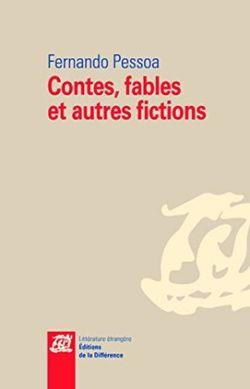 Contes, fables et autres fictions - Fernando Pessoa