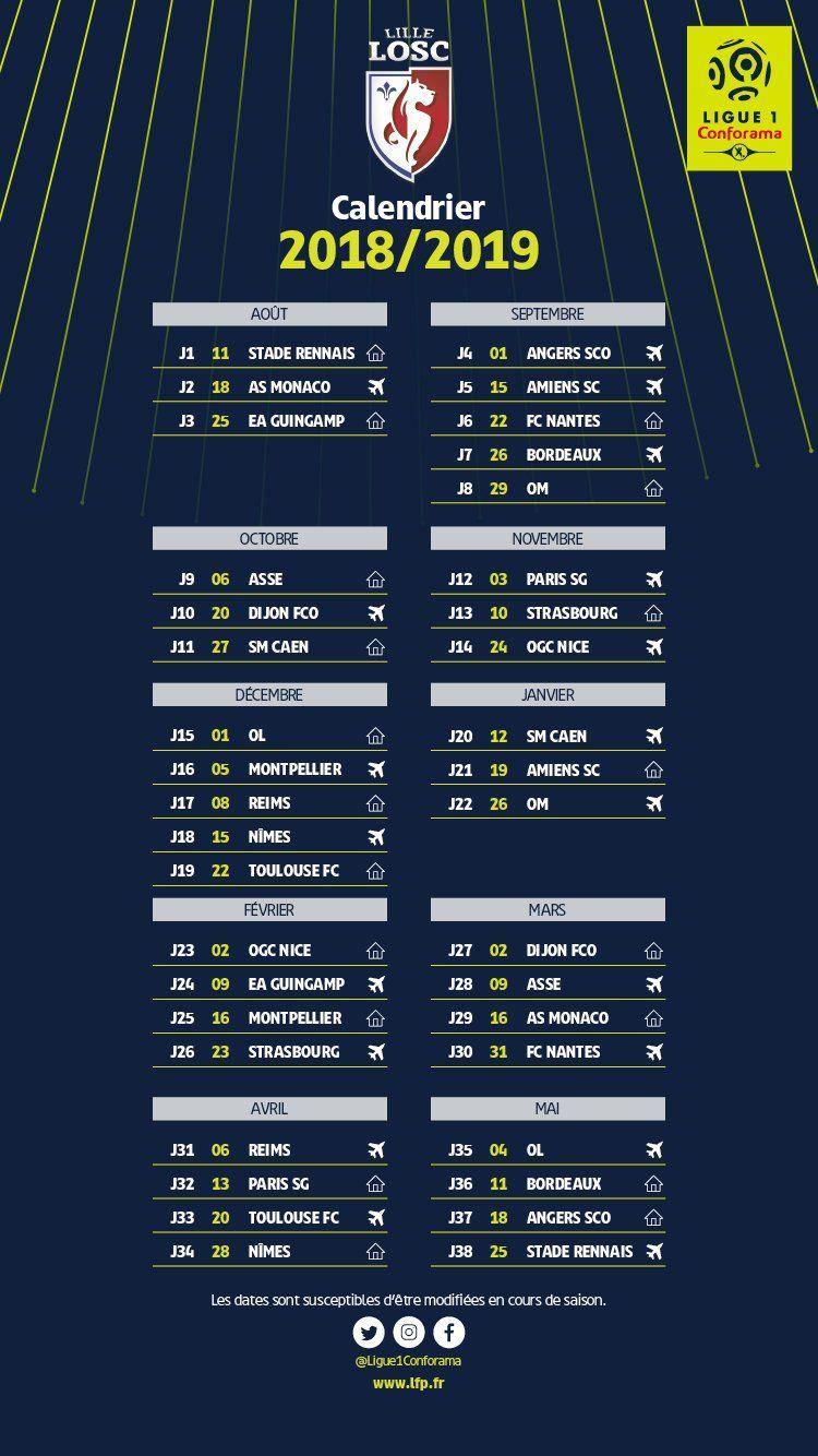 Calendrier Ligue 1 Losc.Ligue 1 Le Calendrier Du Losc Pour La Saison 2018 2019