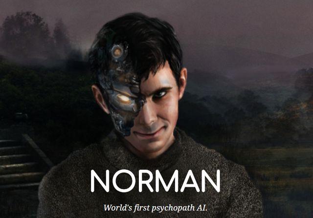 Norman a pour but de montrer l'importance du choix des données utilisées pour l'apprentissage d'une intelligence artificielle