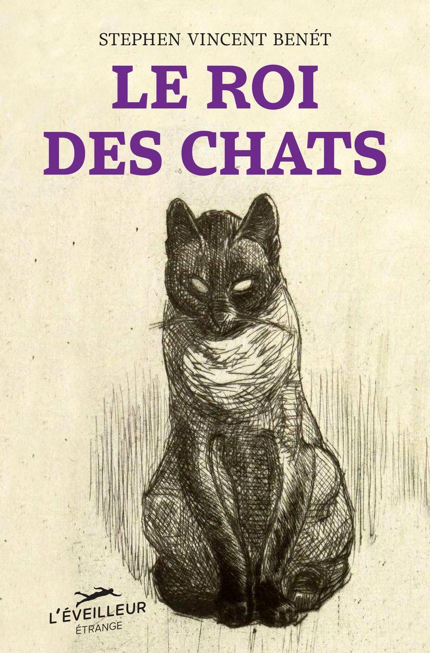 Le roi des chats, Stephen Vincent Benét