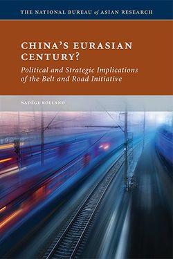China's Eurasian Century?
