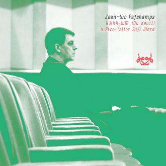 CD JL Fafchamps / A Five-letter Sufi Word