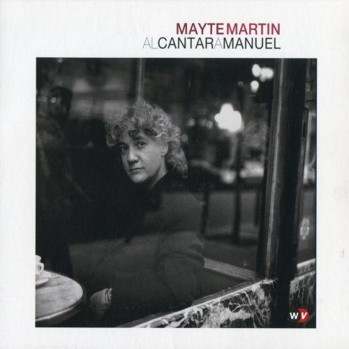 Mayte Martin /  Al cantar a Manuel