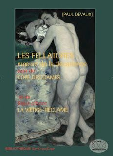 Les Fellatores, Paul Devaux