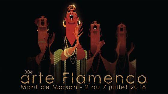 30e édition du festival Arte Flamenco, du 2 au 7 juillet 2018 à Mont-de-Marsan