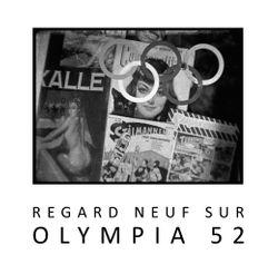 DVD Regard neuf sur Olympia 52 de Julien Faraut (2013)