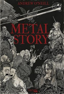 Couverture de Metal Story d'Andrew O'Neill