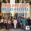 Simone Dinnerstein : Mozart in Havanna