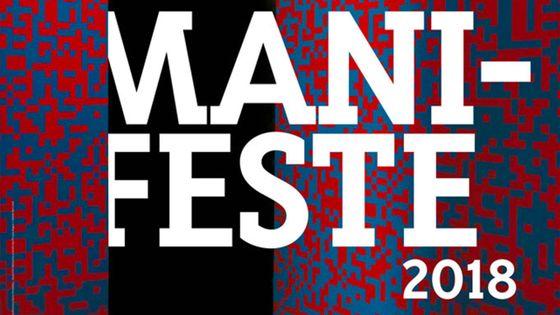 Festival Manifeste 2018 - du 6 au 30 juin