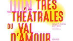 rencontres theatrales du val d amour