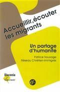 Accueillir, écouter les migrants