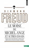 Le Moïse de Michel-Ange : et autres essais
