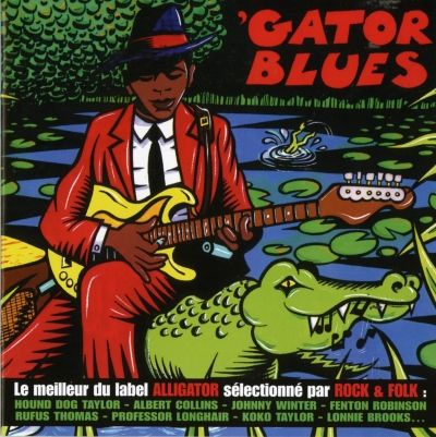 « Born in Louisiana » par Clarence Gatemouth Brown dans la compilation Gator Blues - Sélection chez Aligator Records par le magazine Rock and Folk