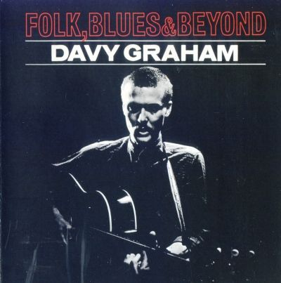 « Leavin' Blues » par Davy Graham, dans son album Folk, Blues and Beyond, 1965