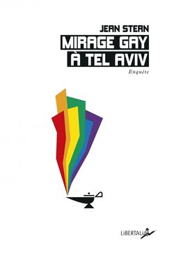 Mirage gay à Tel Aviv : enquête