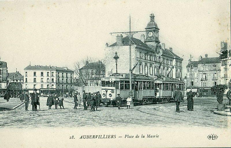 arte postale ancienne éditée par ELD N°28, Aubervilliers, Place de la Mairie, terminus des tramways électriques ligne avant 1914.