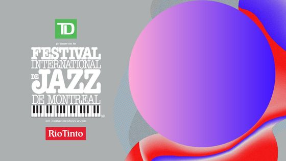 Festival International de Jazz de Montréal 2018