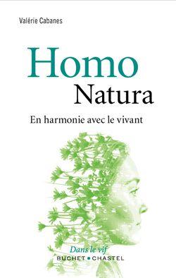 Homo natura, En harmonie avec le vivant