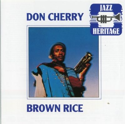 Don Cherry, « Degi-Degi », dans son album Brown Rice