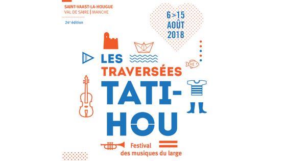 Les Traversées Tatihou - du 6 au 15 août 2018