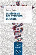 La réforme des sytèmes de santé