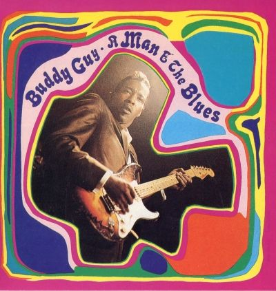 Buddy Guy : « A Man and The Blues » (album de 1968)