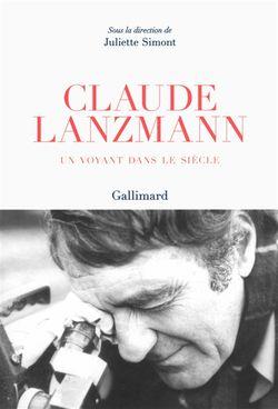 Claude Lanzmann : un voyant dans le siècle