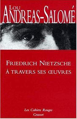 Friedrich Nietzsche à travers ses œuvres