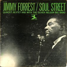 Jimmy Forrest - Soul street  (1962) / FANTASY / NEW JAZZ